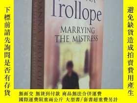 二手書博民逛書店英文原版Marrying罕見the Mistress Joanna TrollopeY25446