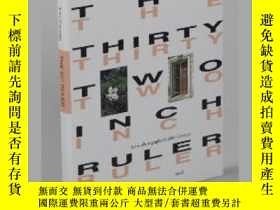 二手書博民逛書店John罕見Gossage: The Thirty Two Inch RulerY237948 John Go