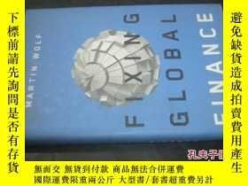 二手書博民逛書店FIXING罕見GLOBAL FINANCEY6713 MART