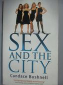 【書寶二手書T8/原文小說_OCH】Sex and the City_Bushnell, Candace