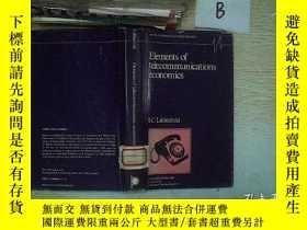 二手書博民逛書店Elements罕見of telecommunications economics.Y261116