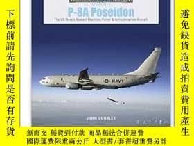 二手書博民逛書店P-8A罕見Poseidon: The US Navy's Newest Maritime Patrol & An