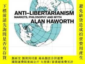 二手書博民逛書店罕見Anti-libertarianismY364682 Alan Haworth Routledge 出版