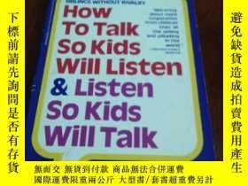 二手書博民逛書店How罕見to Talk So Kids Will Listen and Listen So Kids Will