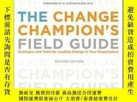 二手書博民逛書店The罕見Change Champion s Field Guide: Strategies And Tools