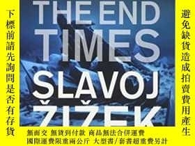 二手書博民逛書店Living罕見In The End TimesY364682 Slavoj Zizek Verso 出版2