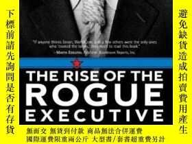 二手書博民逛書店The罕見Rise Of The Rogue ExecutiveY255562 Sayles, Leonard