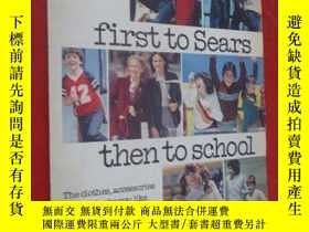 二手書博民逛書店first罕見to sears then to schoolY1