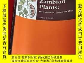 二手書博民逛書店Zambian罕見Plants: their vernacular names and uses (大16開) 【