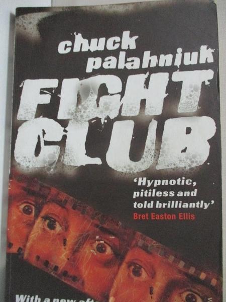 【書寶二手書T4/原文小說_B55】Fight Club_Chuck Palahniuk, Palahniuk C.