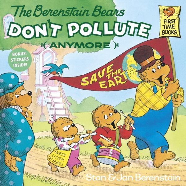 The Berenstain Bears - Don t Pollute (Anymore) (英文版)