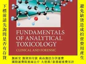 二手書博民逛書店Fundamentals罕見of Analytical Toxicology: Clinical and Fore