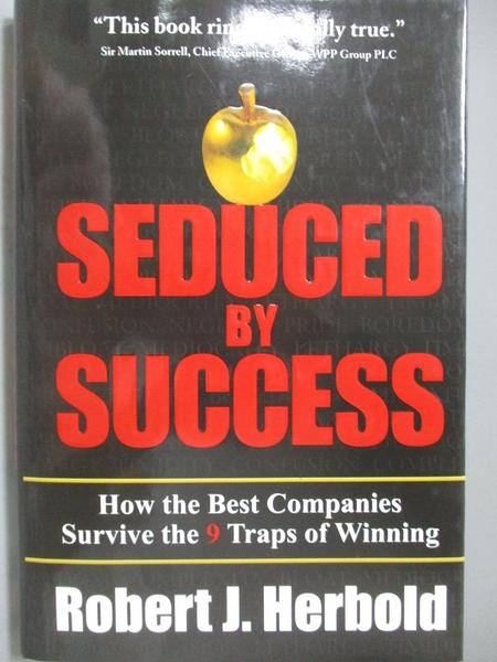 【書寶二手書T6/傳記_YCP】Seduced by Success: How the Best Companies S