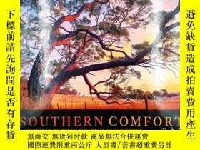 二手書博民逛書店southern罕見comfort landscapes of south australia by ben go