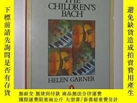 二手書博民逛書店The罕見Children s BachY364682 Helen Garner Penguin Books