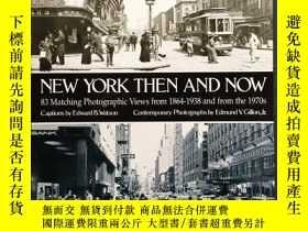 二手書博民逛書店(英文原版罕見) New York Then and NowY2