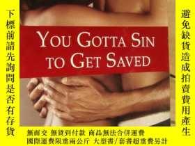 二手書博民逛書店Yout罕見Gotta Sin to Get Saved 英文原版 24開Y146810 J.D. Mason