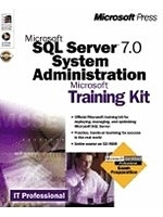 二手書博民逛書店《Microsoft SQL Server 7.0 System Administration Training Kit》 R2Y ISBN:1572318279