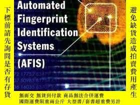 二手書博民逛書店Automated罕見Fingerprint Identification SystemsY255562 Pe