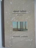 【書寶二手書T1/原文小說_AX7】Short Takes : Model Essays for Composition_Penfield