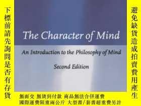 二手書博民逛書店The罕見Character Of Mind: An Introduction To The Philosophy