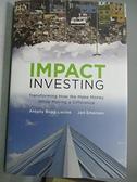 【書寶二手書T1/原文書_WDW】Impact Investing: Transforming How We Make Money..._Bugg-levine