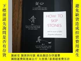 二手書博民逛書店How罕見to Skip Stones: And 43 More