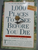 【書寶二手書T3/地理_GMM】1,000 Places to See Before You Die_SCHULTZ,