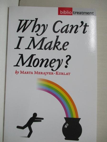 【書寶二手書T9/財經企管_IJT】Why Can t I Make Money?
