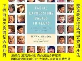 二手書博民逛書店Facial罕見Expressions Babies To TeensY256260 Simon, Mark