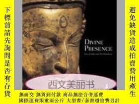 二手書博民逛書店【罕見】 2006年出版,Divine Presence: Ar