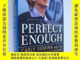 二手書博民逛書店Perfect罕見Enough 惠普女總裁CARLY FLORI