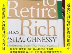 二手書博民逛書店How罕見to retire rich James o'shaughnessy 精裝本Y23609