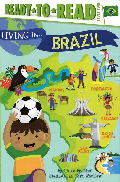 Ready to Read : LIVING IN...BRAZIL /L2《英文讀本.世界文化.認識城市.巴西》
