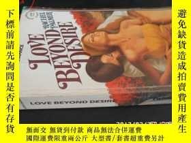 二手書博民逛書店LOVE罕見BEYOND DESIRE5919