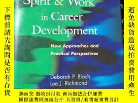 二手書博民逛書店Connections罕見Between Spirit and Work in Career Developmen