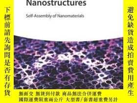 二手書博民逛書店Design罕見of Nanostructures: Self-Assembly of Nanomaterials