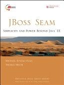 二手書博民逛書店 《JBoss Seam: Simplicity and Power Beyond Java EE》 R2Y ISBN:0131347969│Prentice-Hall PTR