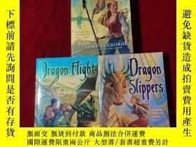 二手書博民逛書店Dragon罕見Slippers+Dragon Spear+Dragon Fligbt 3本合售 32開Y23