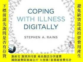 二手書博民逛書店Coping罕見With Illness Digitally-以數字方式應對疾病Y436638 Stephen