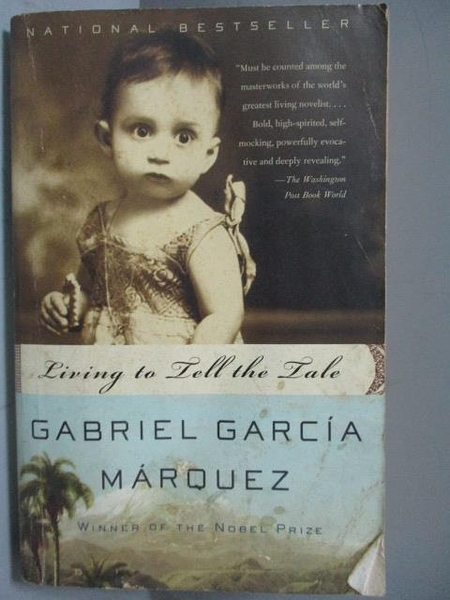 【書寶二手書T9/傳記_JRP】Living to Tell the Tale_Gabriel Garcia Marqu