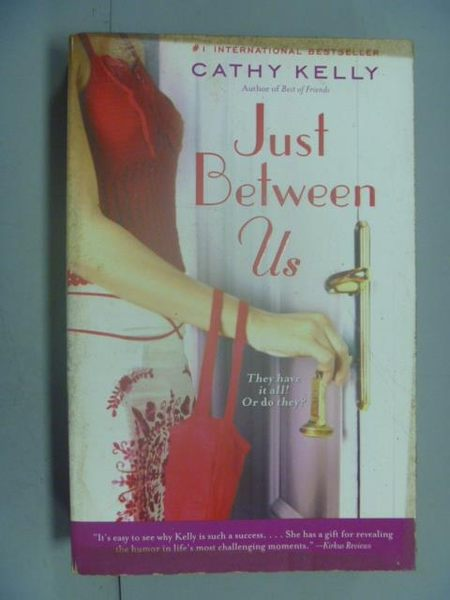 【書寶二手書T4/原文小說_LEB】Just Between Us_Cathy Kelly