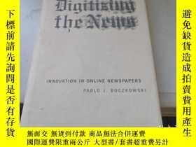 二手書博民逛書店Digitizing罕見The News: Innovation