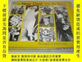 二手書博民逛書店The罕見New Deal for ArtistsY346464