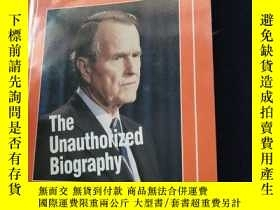 二手書博民逛書店George罕見Bush The Unauthorized Bi