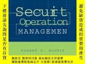 二手書博民逛書店Security罕見Operations Management-安全運營管理Y436638 Robert D.