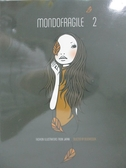 【書寶二手書T4/繪本_YFO】Mondofragile 2_Delicatessen