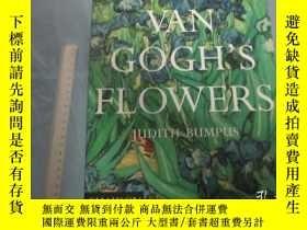二手書博民逛書店Van罕見Gogh s Flowers   英文原版 軟精裝 小8開銅版彩印 梵高的花 Y13462 Bump