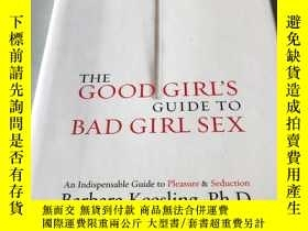 二手書博民逛書店THE罕見GOOD GIRL S GUIDE TO BAD GI