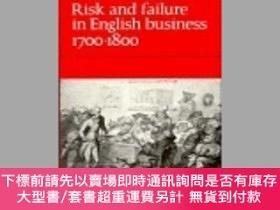 二手書博民逛書店Risk罕見And Failure In English Business 1700-1800Y255174